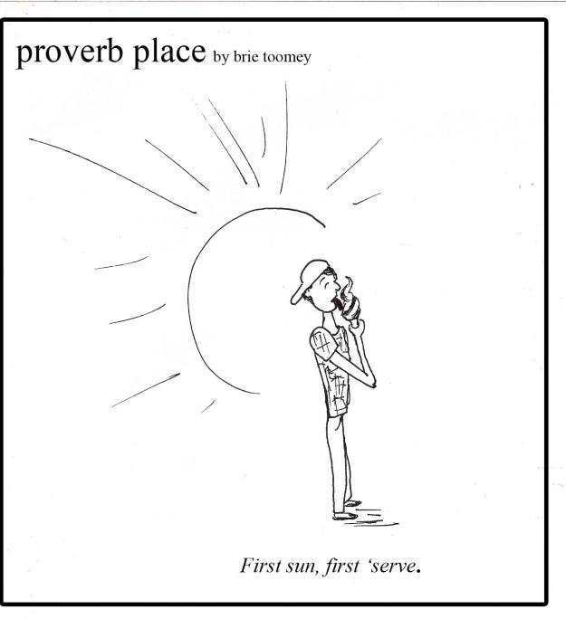 First sun, first 'serve